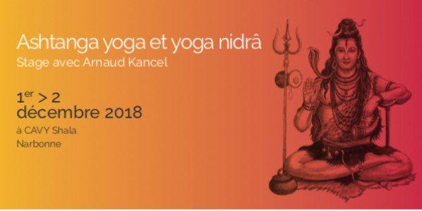 1er et 2 décembre : Prochain stage d'Ashtanga Yoga au Cavy Shala avec Arnaud Kancel